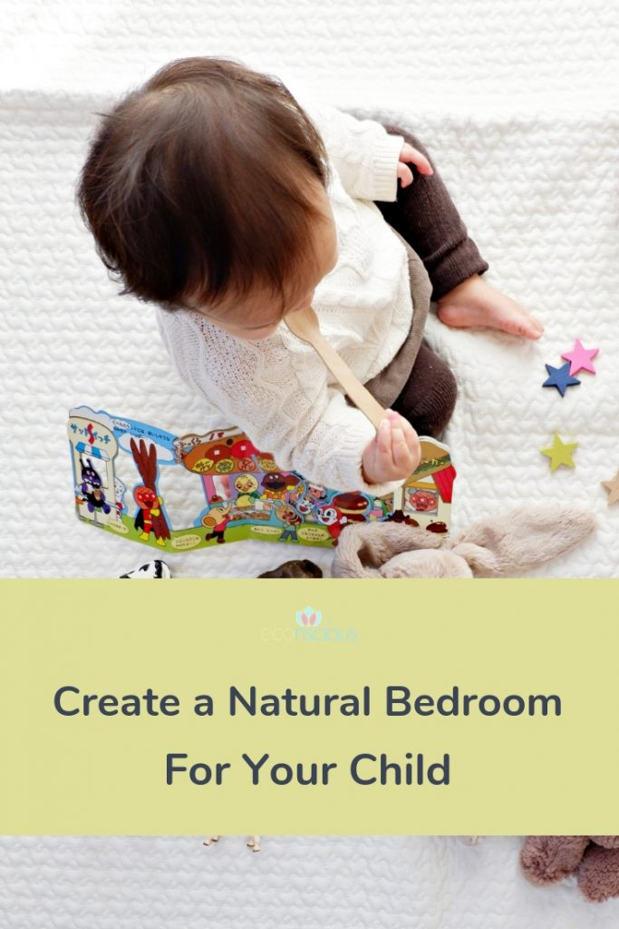 Pin to Pinterest - Create a Natural Bedroom for your Child