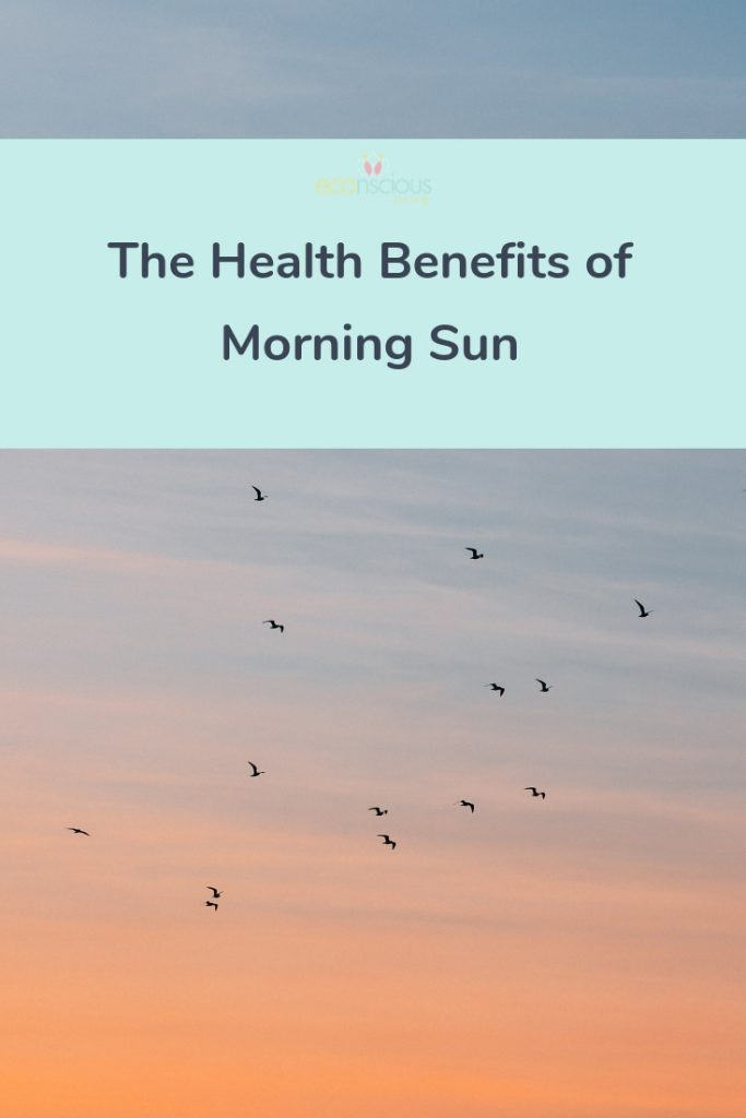 Pin the Benefits of morning sun to Pinterest
