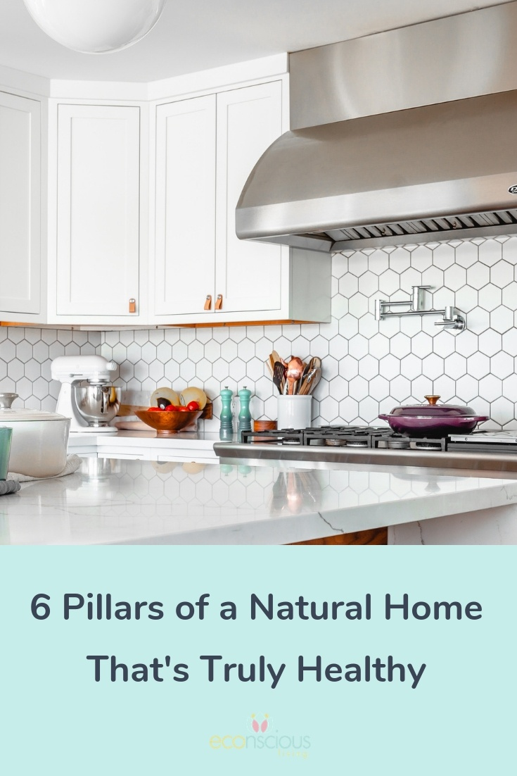 Pin the 6 Pillars of a Natural Home to Pinterest