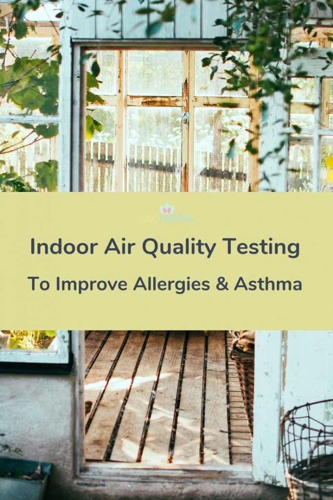 Pin indoor air quality testing to improve allergies and asthma to Pinterest