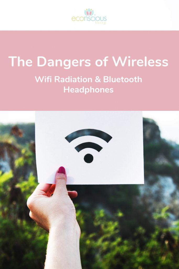 Pin The Dangers of Wireless: Wifi Radiation & Bluetooth Headphones to Pinterest