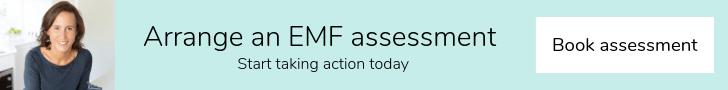 Click to arrange an EMF assessment